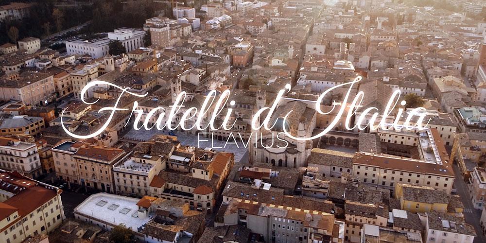 FLAVIUS // FRATELLI D'ITALIA